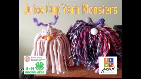 Thumbnail for entry CCE Oswego 4-H Juice Cup Yarn Monsters