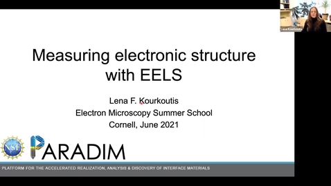Thumbnail for entry PARADIM  Electron Microscopy Summer School Public Lectures 2021 - Measuring electronic structure with EELS