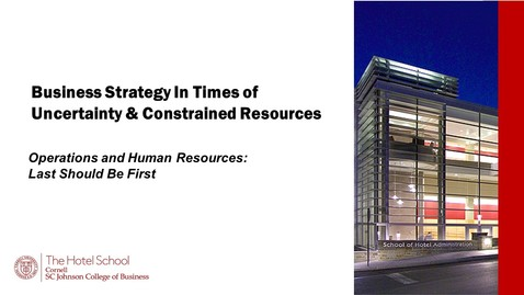 Thumbnail for entry #4 Operations and Human Resources: Last Should Be First