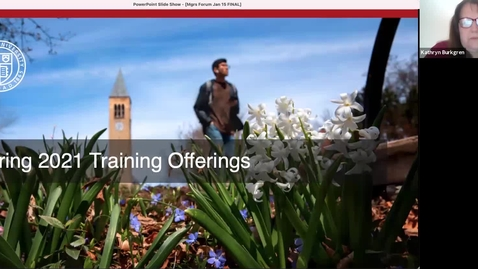 Thumbnail for entry Managers Forum 1/15 - Spring 2021 Training Offerings & Performance@Cornell