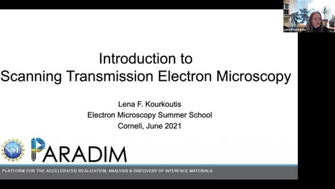 Thumbnail for entry Introduction to Scanning Transmission Electron Microscopy June 13 2021
