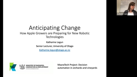 Thumbnail for entry Anticipating Change - How Apple Growers are Preparing for New Robotic Technologies. Katherine Legun