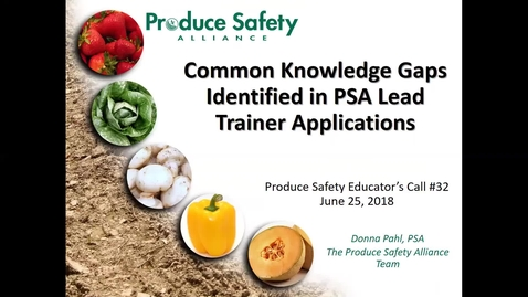 Thumbnail for entry Produce Safety Educator's Call #32