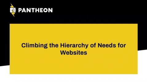 Thumbnail for entry DrupalCamp 2018: Sponsored by Pantheon: Climbing the Hierarchy of Needs for Websites