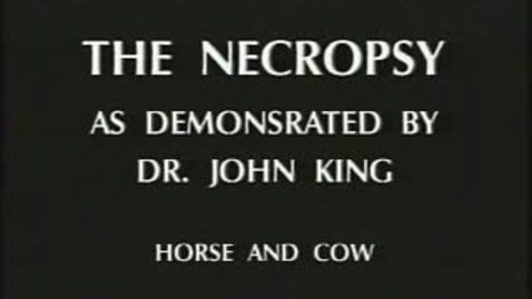 Thumbnail for entry Necropsy - Dr. King