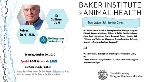 Thumbnail for entry Baker Institute for Animal Health - Seminar featuring Dr. Rainer Storb & Dr.  Ed Sullivan
