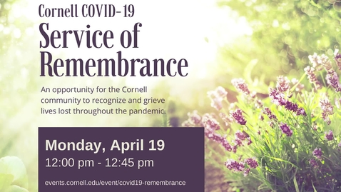 Thumbnail for entry Cornell COVID-19 Service of Remembrance