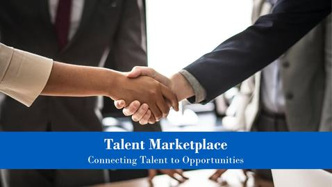 Thumbnail for entry Talent Marketplace