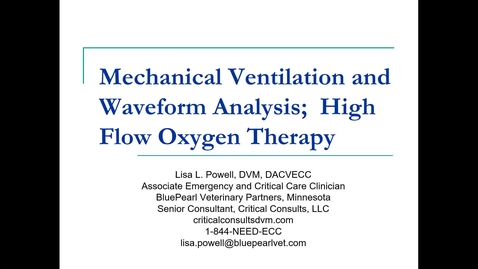 Thumbnail for entry Mechanical Ventilation: ACVECC Exam Webinar July 22, 2019