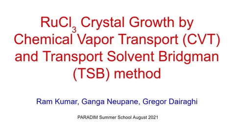 Thumbnail for entry PARADIM Summer School 2021:Group Presentation on Chemical Vapor Transport