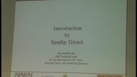 Thumbnail for entry CNF NanoCourses 2004 – Section 1.1: Introduction (Sandip T