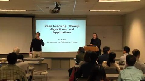 Thumbnail for entry CAM Colloquium, 2013-03-08 - Pierre Baldi: Deep Learning: Theory, Algorithms, and Applications