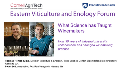 Thumbnail for entry Eastern Viticulture and Enology Forum -  What Science Has Taught Winemakers - Feb 3, 2021