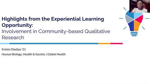 Thumbnail for entry Highlights from the Experiential Learning Opportunity: Involvement in Community-based Qualitative Research - Eniola Oladipo