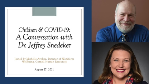 Thumbnail for entry Clip from Children and COVID-19: A Conversation with Dr. Jeffrey Snedeker