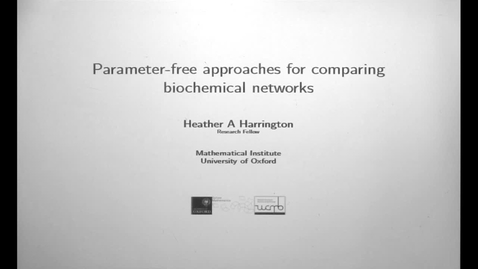 Thumbnail for entry CAM Colloquium, 2015-11-13 - Heather A. Harrington: Parameter-free Approaches for Comparing Biochemical Networks