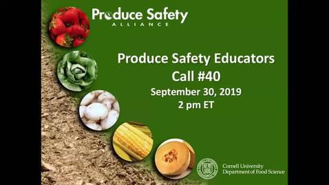 Thumbnail for entry Produce Safety Educator's Call #40 - Module 3: Soil Amendments