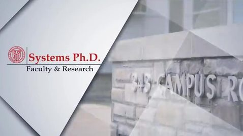 Thumbnail for entry Systems Ph.D. Faculty & Research