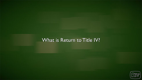 What is Return to Title IV?
