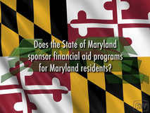 Thumbnail of Does the state of Maryland sponsor financial aid programs for Maryland residents?