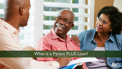 What is a Parent PLUS Loan?