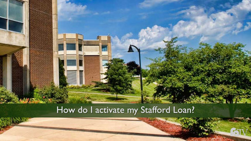 Activating My Stafford Loan