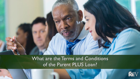 What are the Terms and Conditions of the Parent PLUS Loan?