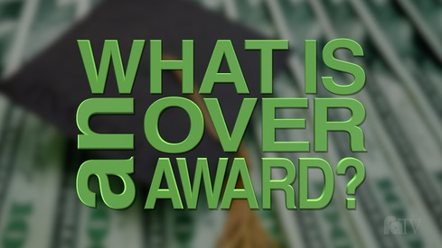 What is an Overaward?