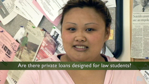 Are there private loans designed for law students?
