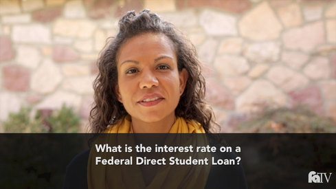 What is the interest rate on a Federal Direct student Loan?