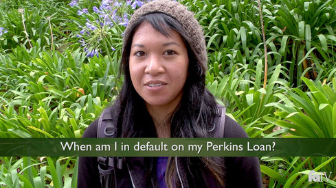 When am I in default on my Perkins Loan?