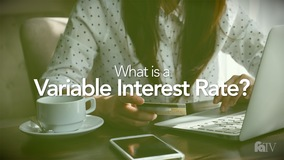Thumbnail of What is a Variable Interest Rate?