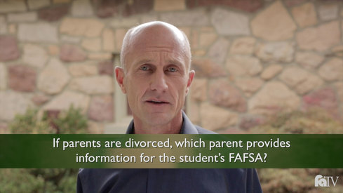 If parents are divorced, which parent provides information for the student's FAFSA?