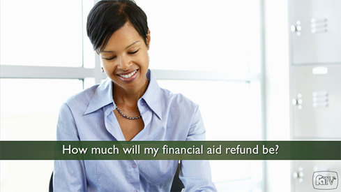 How much will my financial aid refund be?
