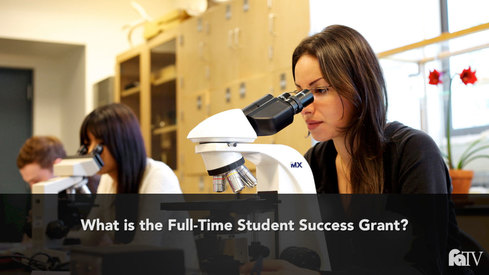 What is the Full-Time Student Success Grant?