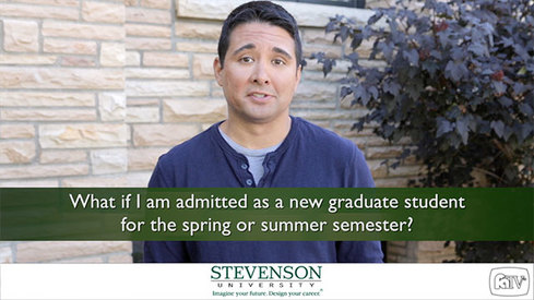 What if I am admitted as a new graduate student for the spring or summer semester?