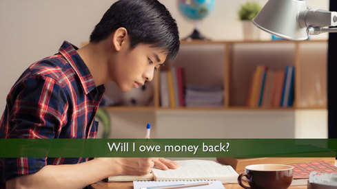 Will I owe money back?