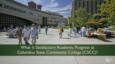 What is Satisfactory Academic Progress at Columbus State Community College (CSCC)?