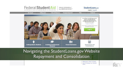 Navigating the StudentLoans.gov Website: Repayment and Consolidation