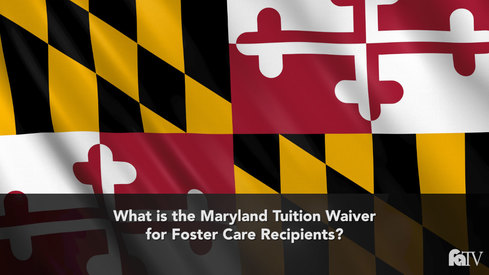 What is the Maryland Tuition Waiver for Foster Care Recipients?