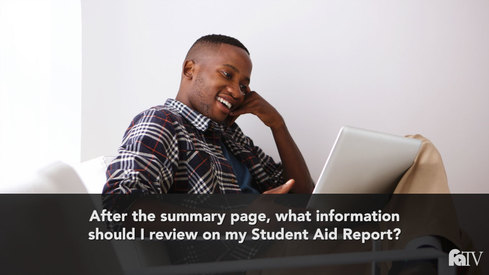 After the summary page, what information should I review on my Student Aid Report?