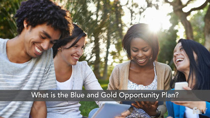What is the Blue and Gold Opportunity Plan? (UC Students