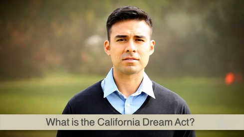 What is the California Dream Act?