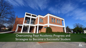 Thumbnail of Overcoming Poor Academic Progress and Strategies to Become a Successful Student