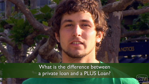 What is the difference between a private loan and a PLUS loan?