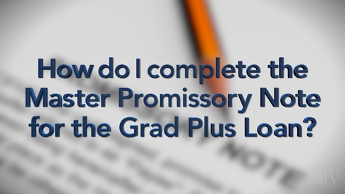 How do I complete the Master Promissory Note for the Grad PLUS Loan?