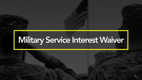 Thumbnail of Military Service Interest Waiver