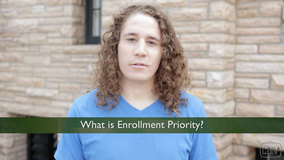Thumbnail of What is Enrollment Priority?