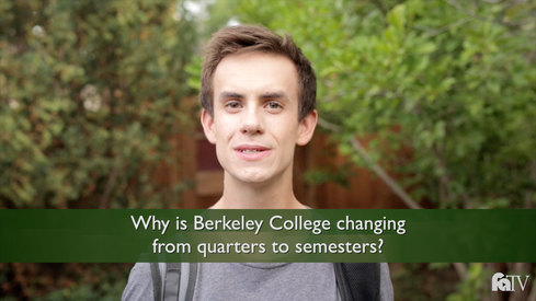 Why is Berkeley College changing from quarters to semesters?