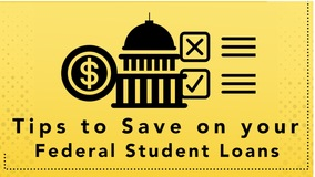 Thumbnail of Tips to Save on your Federal Student Loans